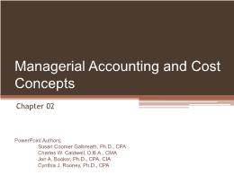 Kế toán, kiểm toán - Chapter 02: Managerial accounting and cost concepts