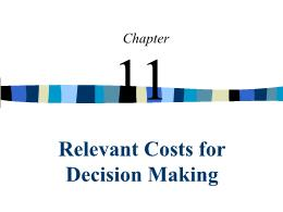 Kế toán, kiểm toán - Chapter 11: Relevant costs for decision making