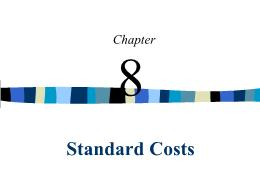 Kế toán, kiểm toán - Chapter 8: Standard costs