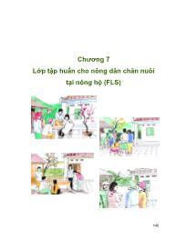 Nông nghiệp - Chương 7: Lớp tập huấn cho nông dân chăn nuôi tại nông hộ (FLS)
