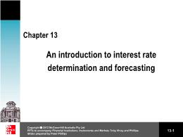 Tài chính kế toán - Chapter 13: An introduction to interest rate determination and forecasting