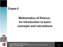 Tài chính kế toán - Chapter 8: Mathematics of finance: an introduction to basic concepts and calculations