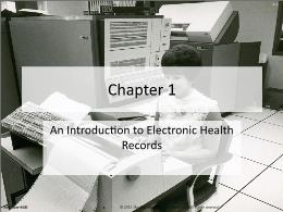 Y khoa, y dược - Chapter 1: An introduction to electronic health records