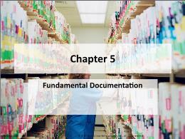 Y khoa, y dược - Chapter 5: Fundamental documentation