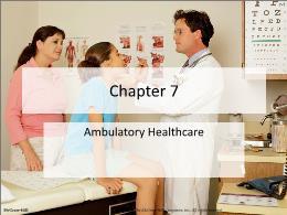 Y khoa, y dược - Chapter 7: Ambulatory healthcare