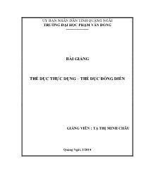 Bài giảng Thể dục thực dụng, thể dục đồng diễn - Tạ Thị Minh Châu