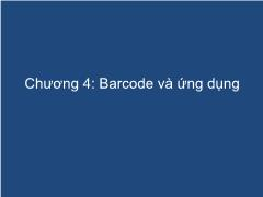 Hệ thống thư viện hiện đại - Chương 4: Barcode và ứng dụng