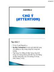 Tâm lý học nhận thức - Chương 4: Chú ý - Nhan Thị Lạc An