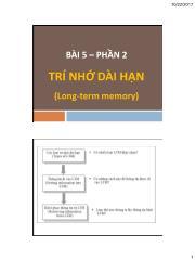 Tâm lý học nhận thức - Chương 5, Phần 2: Trí nhớ dài hạn - Nhan Thị Lạc An