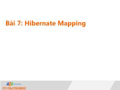 Bài giảng Lập trình Java 4 - Bài 7: Hibernate Mapping - Trường Cao đẳng FPT