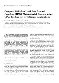 Compact Wide-Band and Low Mutual Coupling MIMO Metamaterial Antenna using CPW Feeding for LTE/Wimax Applications - Duong Thi Thanh Tu