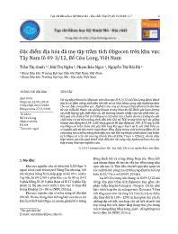 Đặc điểm địa hóa đá mẹ tập trầm tích Oligocen trên khu vực Tây Nam lô 09-3/12, Bể Cửu Long, Việt Nam - Trần Thị Oanh