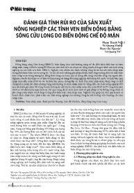Đánh giá tính rủi ro của sản xuất nông nghiệp các tỉnh ven biển đồng bằng sông Cửu Long do biến động chế độ mặn - Phạm Thanh Vũ