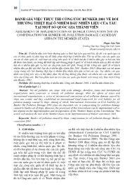Đánh giá việc thực thi công ước bunker 2001 về bồi thường thiệt hại ô nhiễm dầu nhiên liệu của tàu tại một số quốc gia thành viên - Phạm Văn Tân