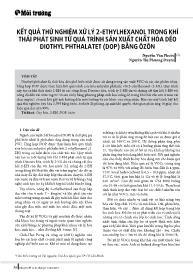 Kết quả thử nghiệm xử lý 2-Ethylhexanol trong khí thải phát sinh từ quá trình sản xuất chất hóa dẻo diothyl phthalatet (dop) bằng ôzôn - Nguyễn Văn Phước