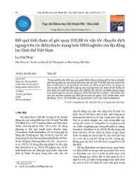 Kết quả tính tham số góc quay EULER từ vận tốc chuyển dịch ngang trên các điểm thuộc mạng lưới GNSS nghiên cứu địa động lực lãnh thổ Việt Nam - Lại Văn Thủy
