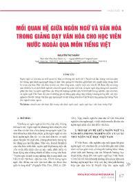 Mối quan hệ giữa ngôn ngữ và văn hóa trong giảng dạy văn hóa cho học viên nước ngoài qua môn tiếng Việt - Nguyễn Thị Thuần