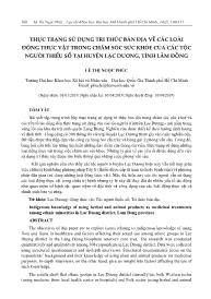 Thực trạng sử dụng tri thức bản địa về các loài động thực vật trong chăm sóc sức khỏe của các tộc người thiểu số tại huyện Lạc Dương, tỉnh Lâm Đồng - Lê Thị Ngọc Phúc