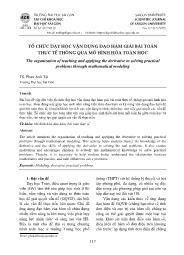 Tổ chức dạy học vận dụng đạo hàm giải bài toán thực tế thông qua mô hình hóa toán học - Phan Anh Tài