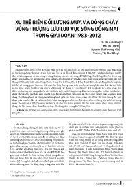 Xu thế biến đổi lượng mưa và dòng chảy vùng thượng lưu lưu vực sông Đồng Nai trong giai đoạn 1983-2012 - Vũ Thị Vân Anh